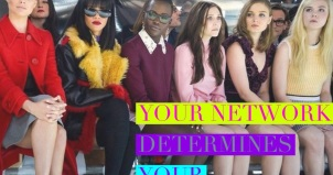 Your network determines your net worth.